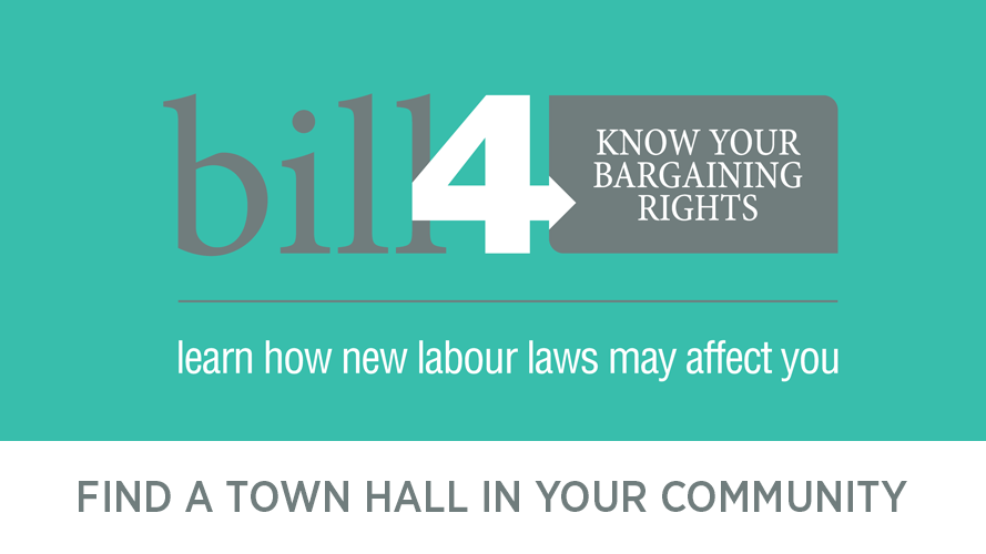Bill 4: Know your bargaining rights. Learn how new labour laws may affect you